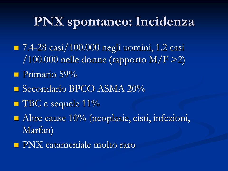PNX spontaneo: Incidenza