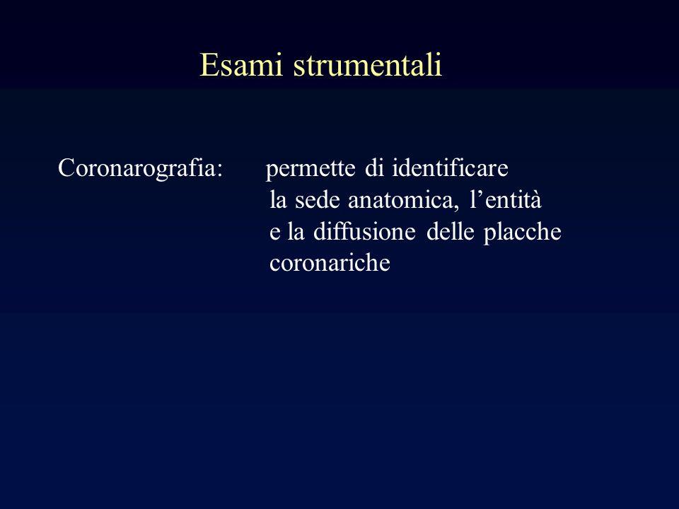 Esami strumentali Coronarografia: permette di identificare