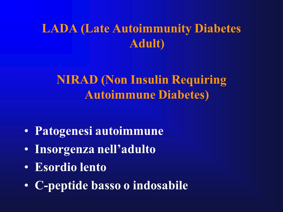 LADA (Late Autoimmunity Diabetes Adult)