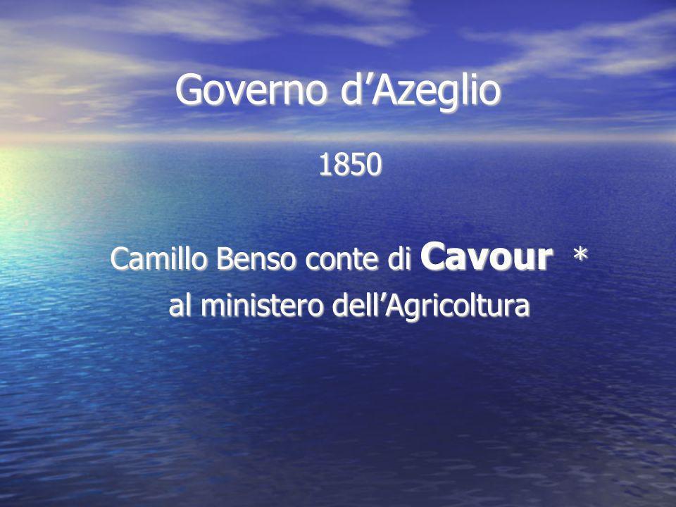 Governo d'Azeglio 1850 Camillo Benso conte di Cavour *