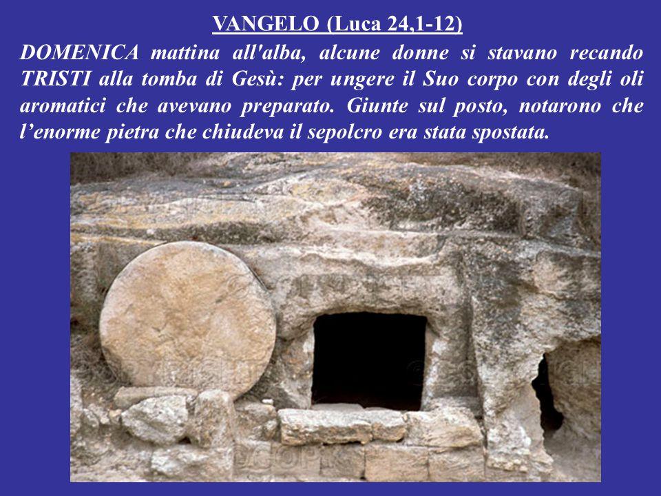 VANGELO (Luca 24,1-12)