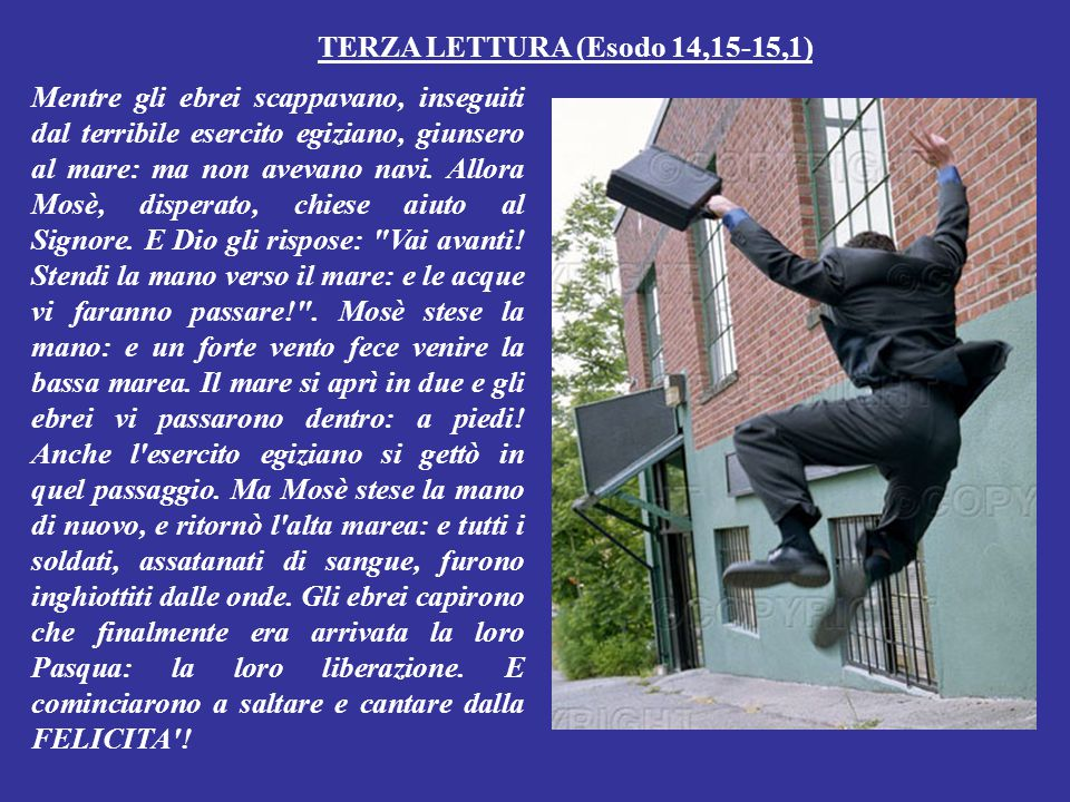 TERZA LETTURA (Esodo 14,15-15,1)