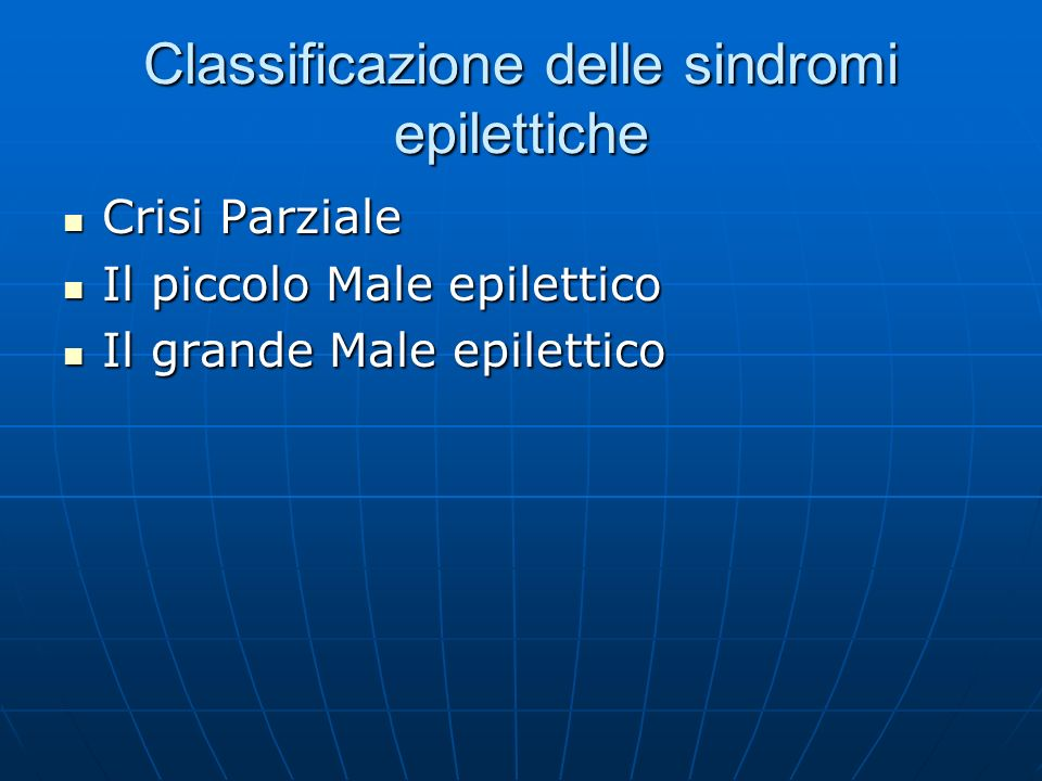 Classificazione delle sindromi epilettiche