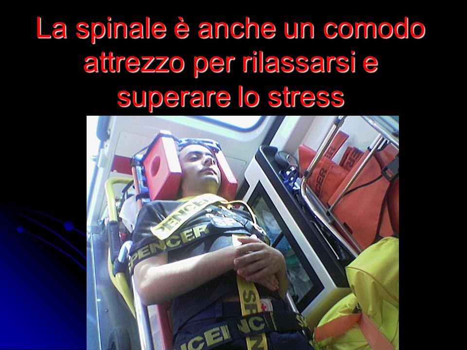 La spinale è anche un comodo attrezzo per rilassarsi e superare lo stress