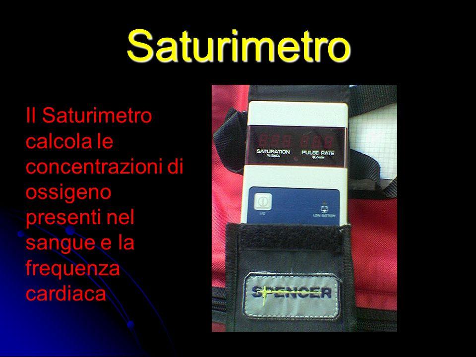 Saturimetro Il Saturimetro calcola le concentrazioni di ossigeno presenti nel sangue e la frequenza cardiaca.
