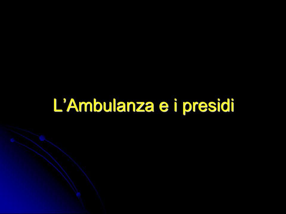 L'Ambulanza e i presidi