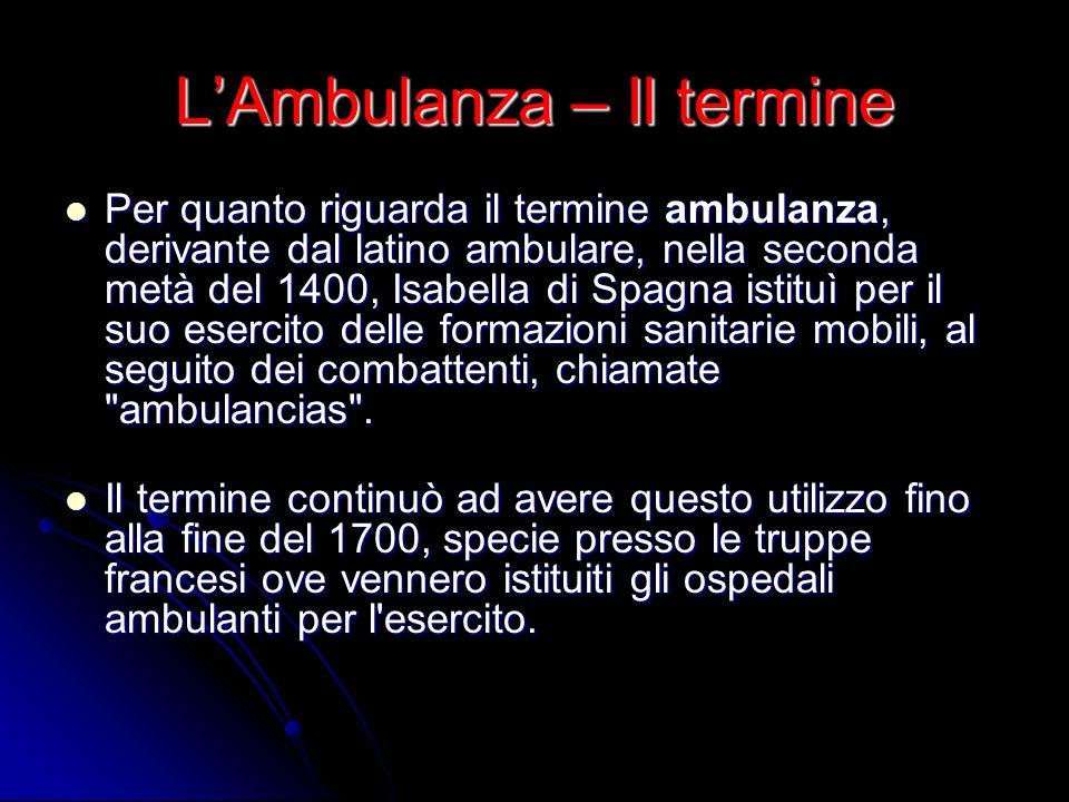 L'Ambulanza – Il termine