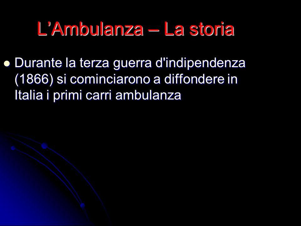 L'Ambulanza – La storia