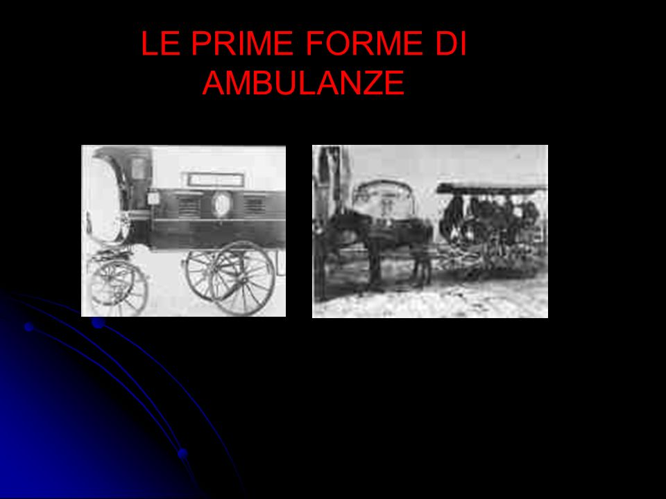 LE PRIME FORME DI AMBULANZE