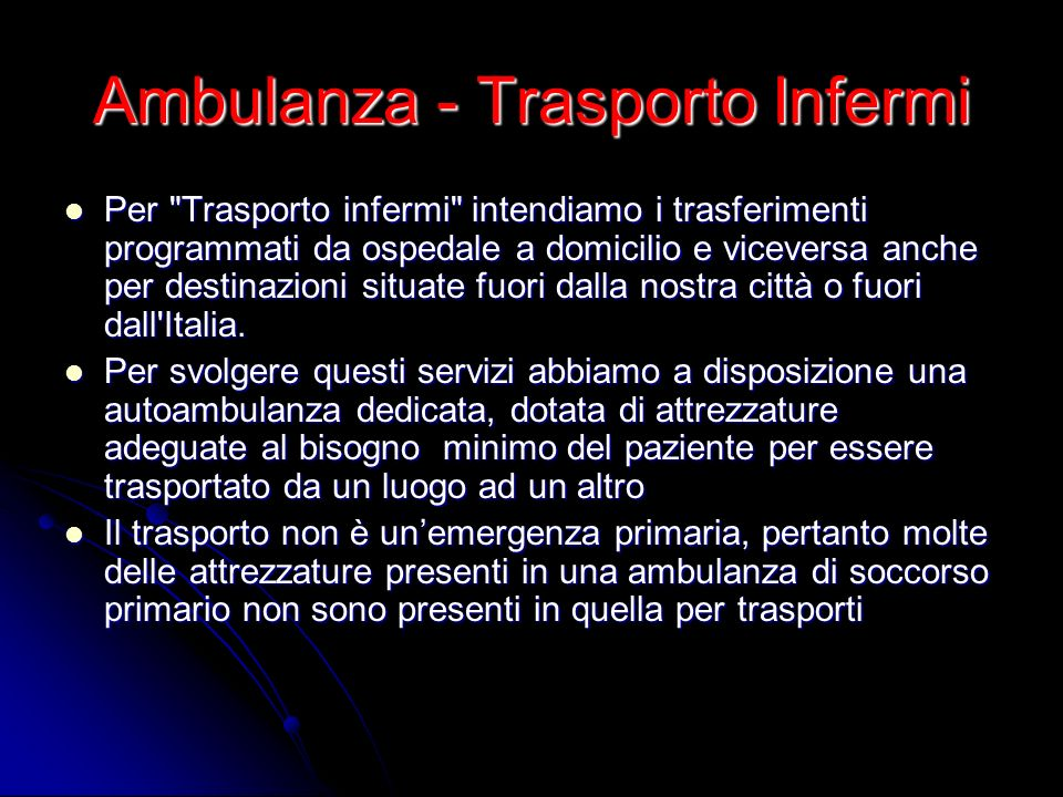 Ambulanza - Trasporto Infermi
