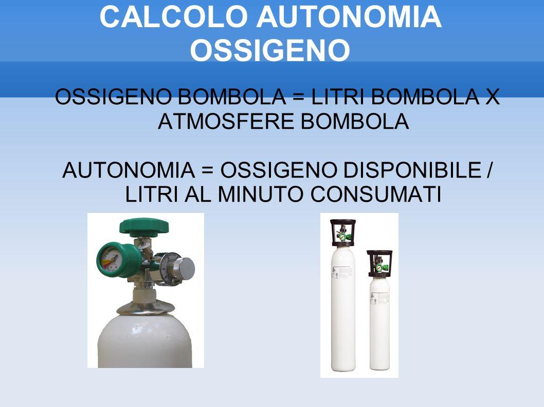 CALCOLO AUTONOMIA OSSIGENO