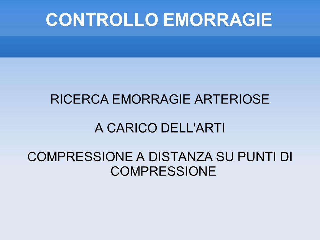 CONTROLLO EMORRAGIE RICERCA EMORRAGIE ARTERIOSE A CARICO DELL ARTI