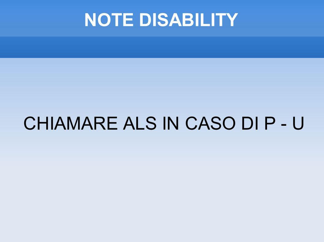 CHIAMARE ALS IN CASO DI P - U
