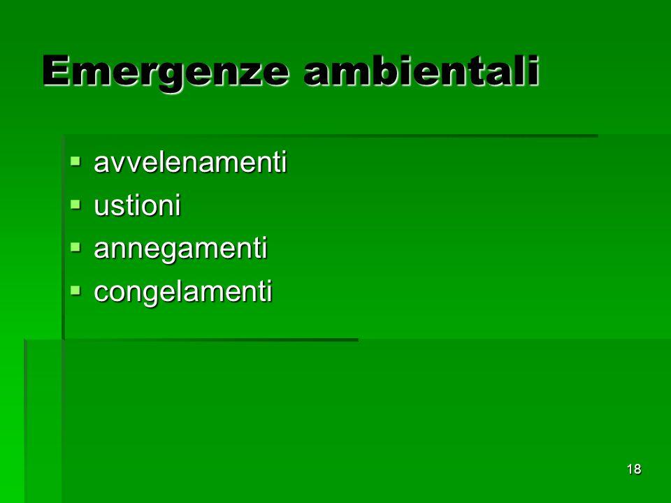Emergenze ambientali avvelenamenti ustioni annegamenti congelamenti