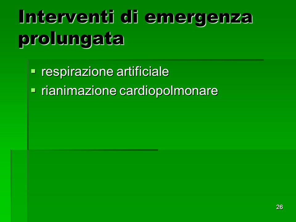 Interventi di emergenza prolungata