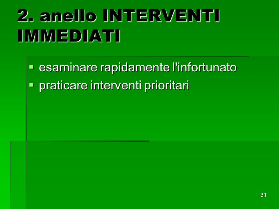 2. anello INTERVENTI IMMEDIATI