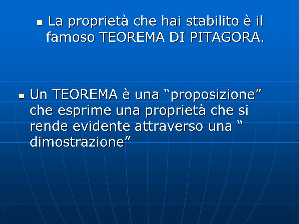 La proprietà che hai stabilito è il famoso TEOREMA DI PITAGORA.