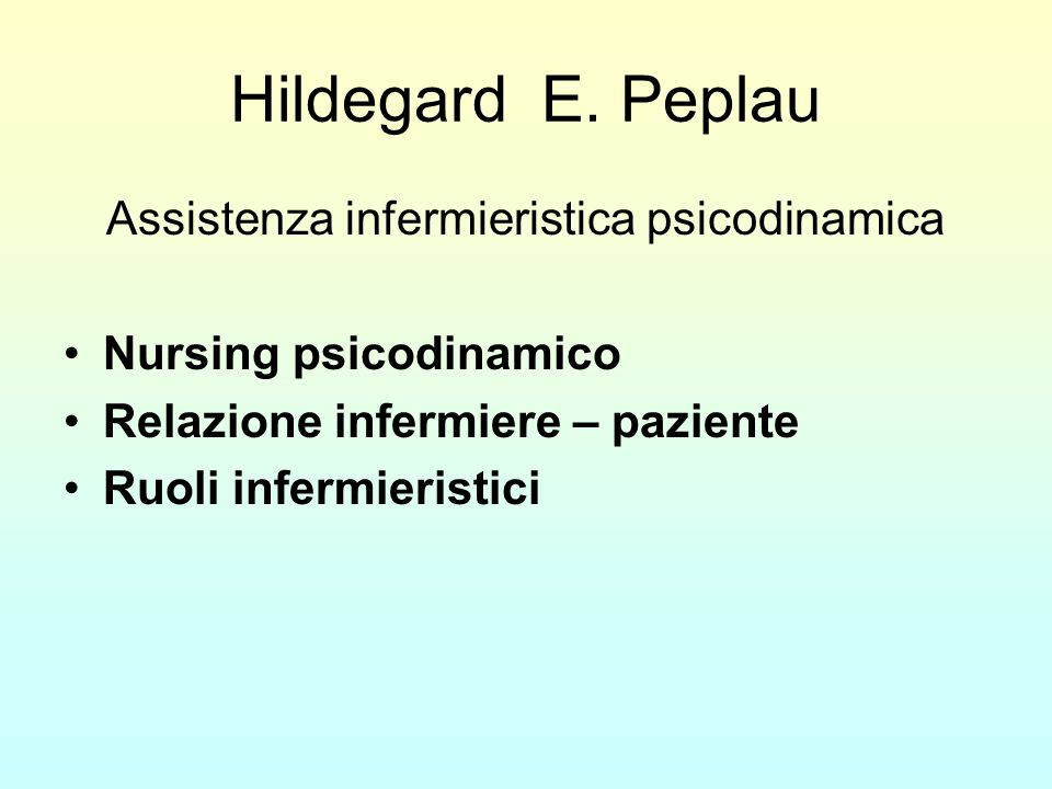 Assistenza infermieristica psicodinamica