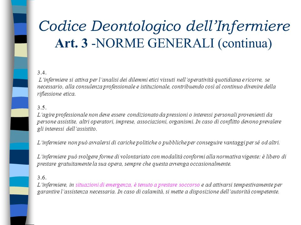 Codice Deontologico dell'Infermiere Art. 3 -NORME GENERALI (continua)