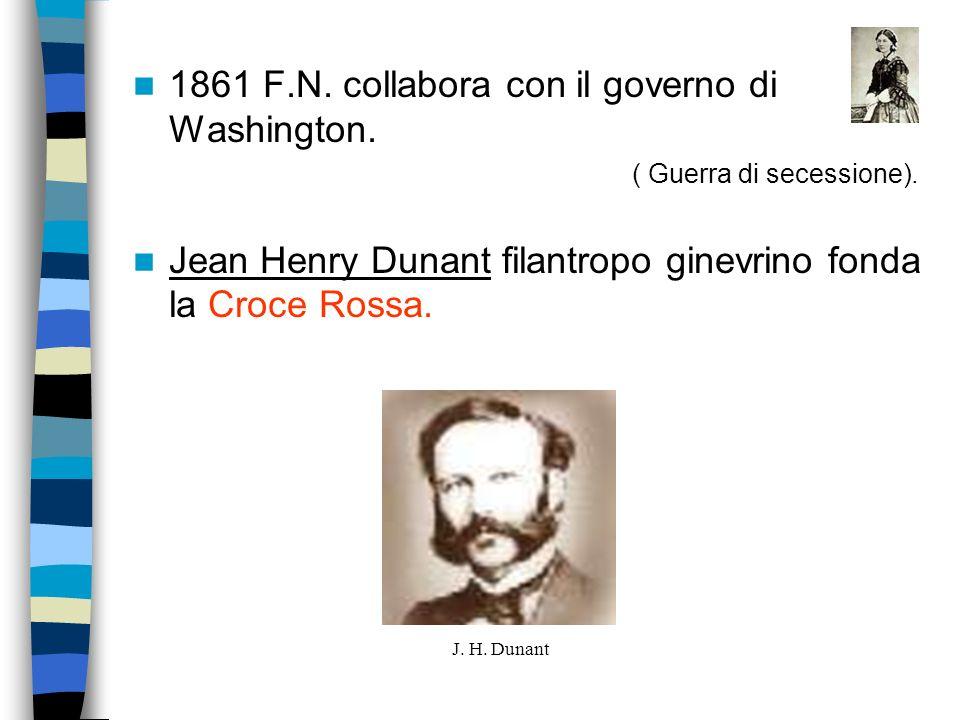 1861 F.N. collabora con il governo di Washington.