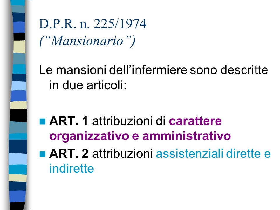 D.P.R. n. 225/1974 ( Mansionario )