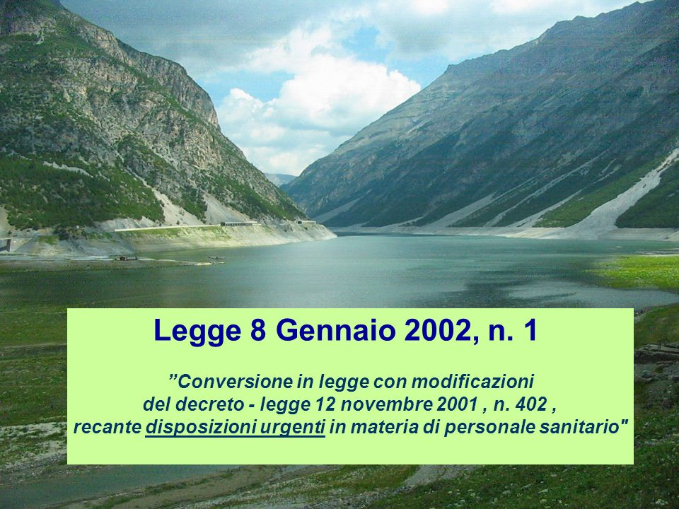 Legge 8 Gennaio 2002, n. 1 Conversione in legge con modificazioni