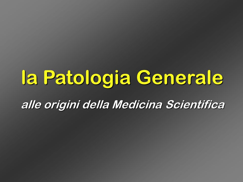 alle origini della Medicina Scientifica