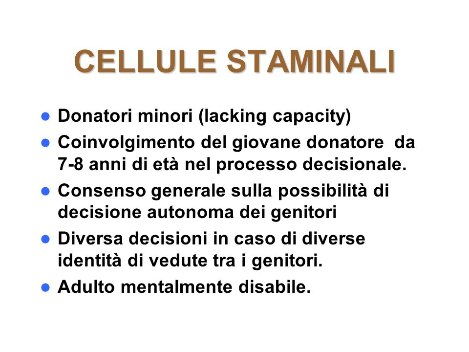 CELLULE STAMINALI Donatori minori (lacking capacity)