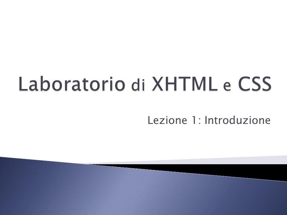 Laboratorio di XHTML e CSS