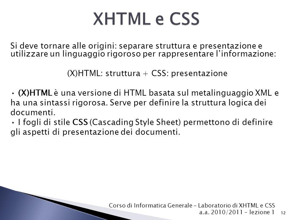 (X)HTML: struttura + CSS: presentazione