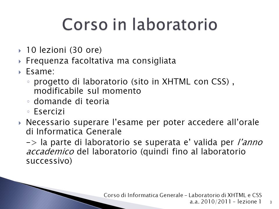 Corso in laboratorio 10 lezioni (30 ore)