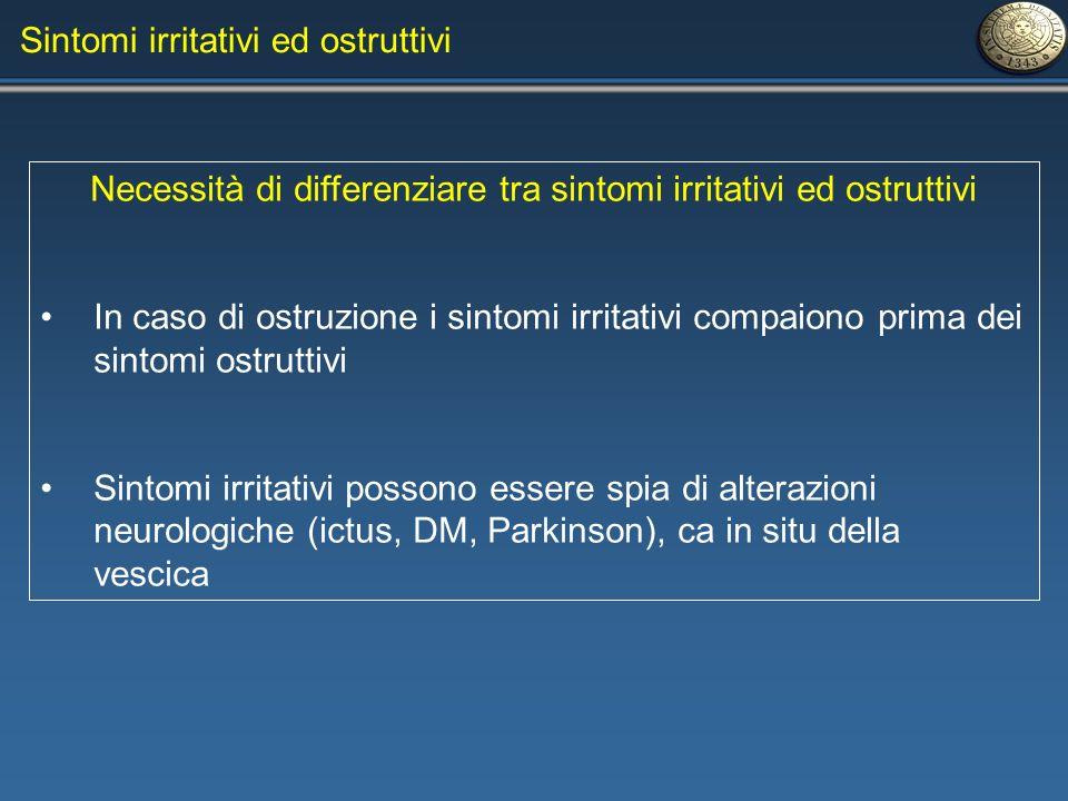 Necessità di differenziare tra sintomi irritativi ed ostruttivi