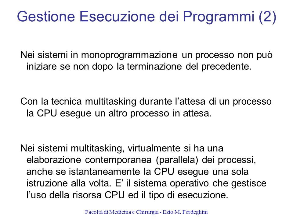 Gestione Esecuzione dei Programmi (2)