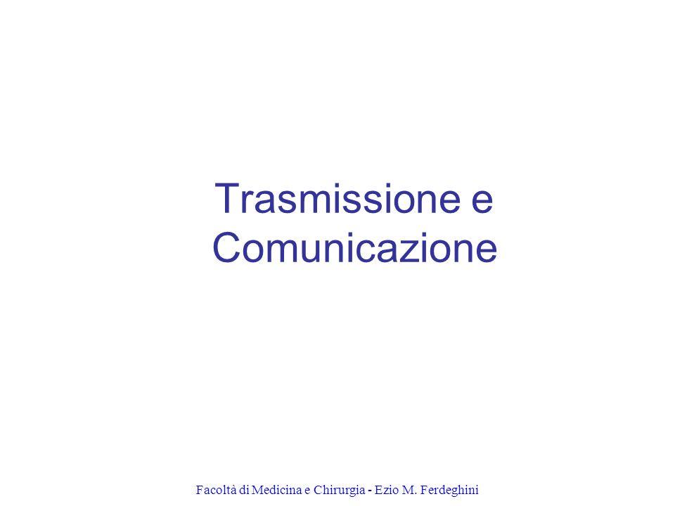 Trasmissione e Comunicazione