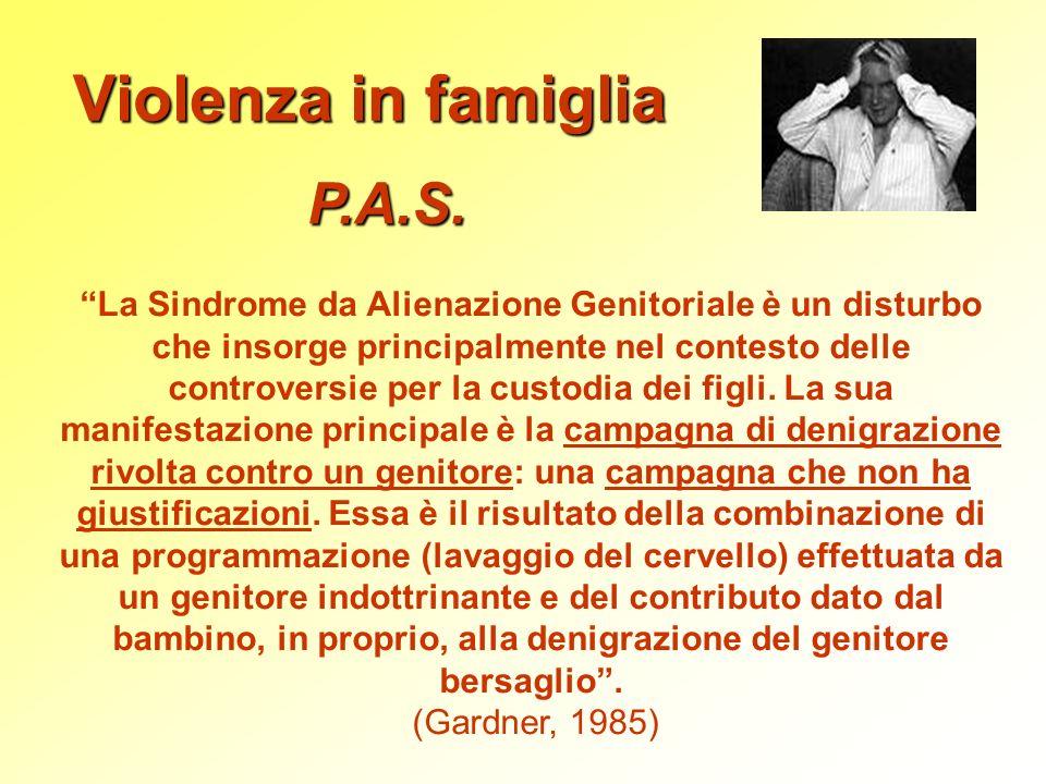 Violenza in famiglia P.A.S.