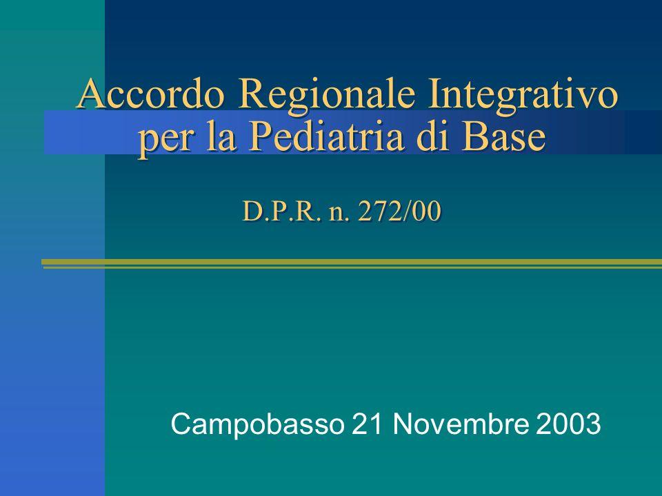 Accordo Regionale Integrativo per la Pediatria di Base D. P. R. n