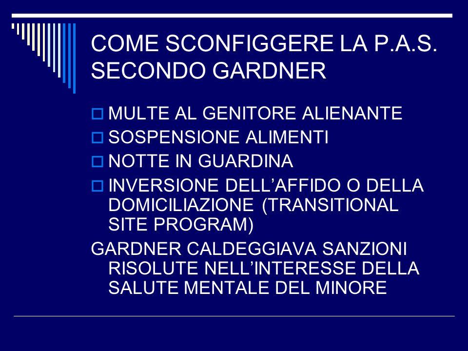 COME SCONFIGGERE LA P.A.S. SECONDO GARDNER