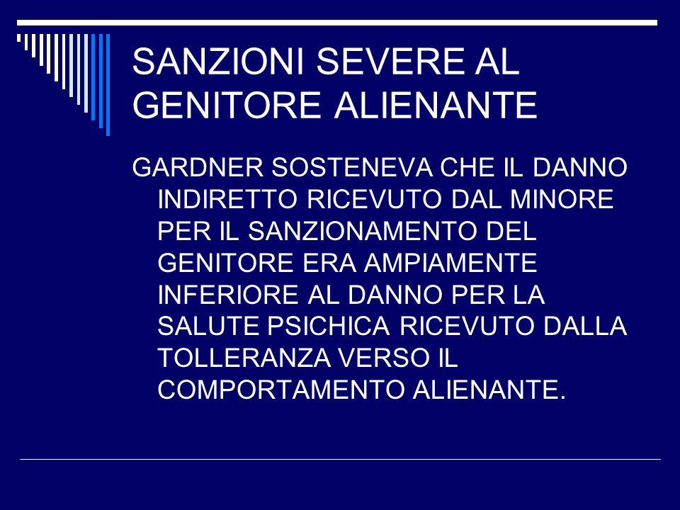 SANZIONI SEVERE AL GENITORE ALIENANTE