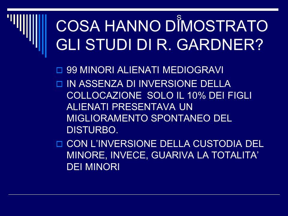 COSA HANNO DIMOSTRATO GLI STUDI DI R. GARDNER