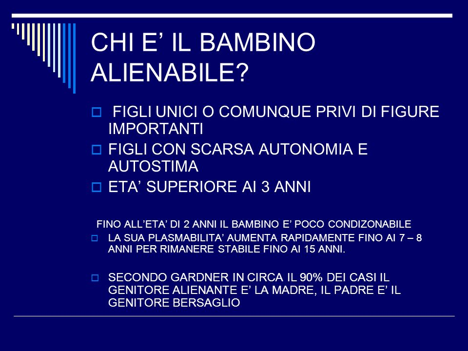 CHI E' IL BAMBINO ALIENABILE