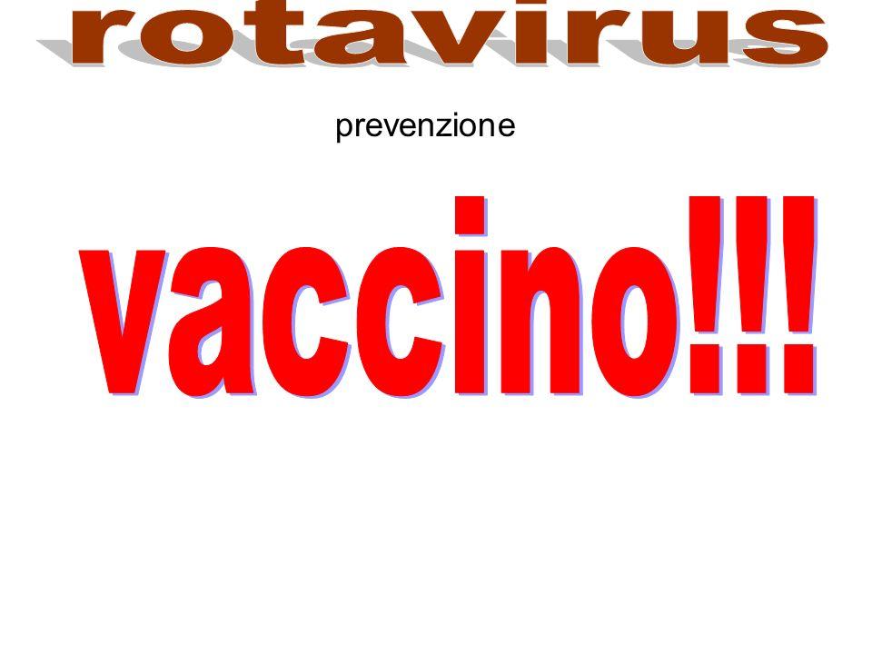 rotavirus prevenzione vaccino!!!