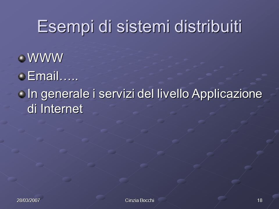 Esempi di sistemi distribuiti