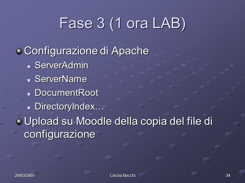 Fase 3 (1 ora LAB) Configurazione di Apache