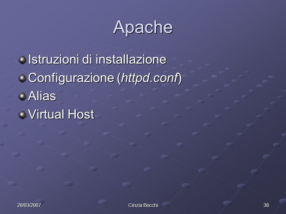 Apache Istruzioni di installazione Configurazione (httpd.conf) Alias