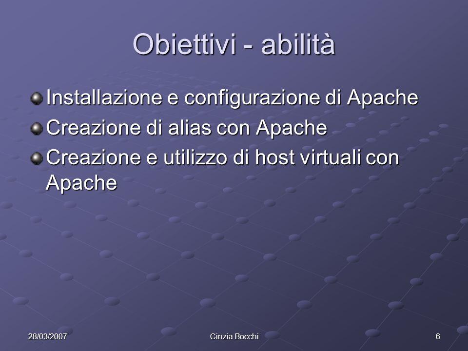 Obiettivi - abilità Installazione e configurazione di Apache