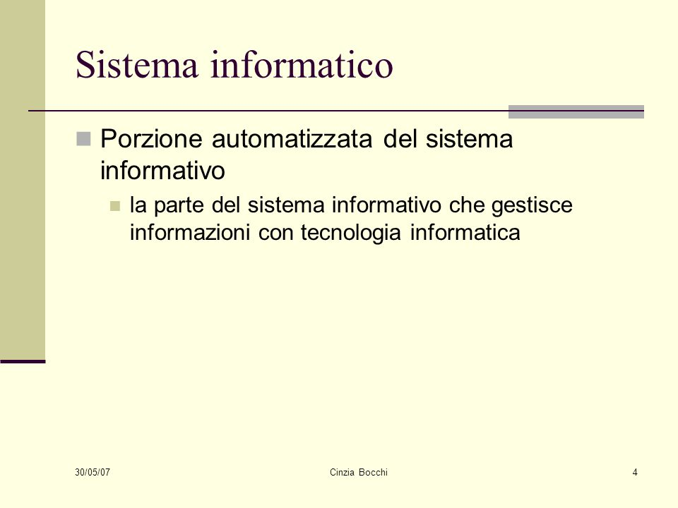 Sistema informatico Porzione automatizzata del sistema informativo