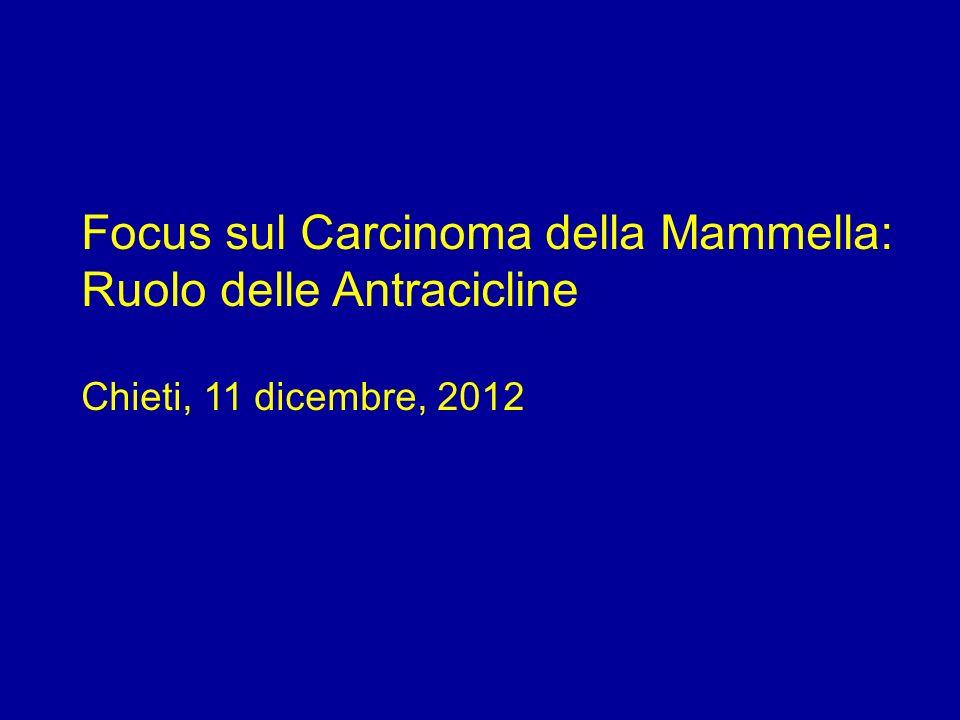 Focus sul Carcinoma della Mammella: Ruolo delle Antracicline