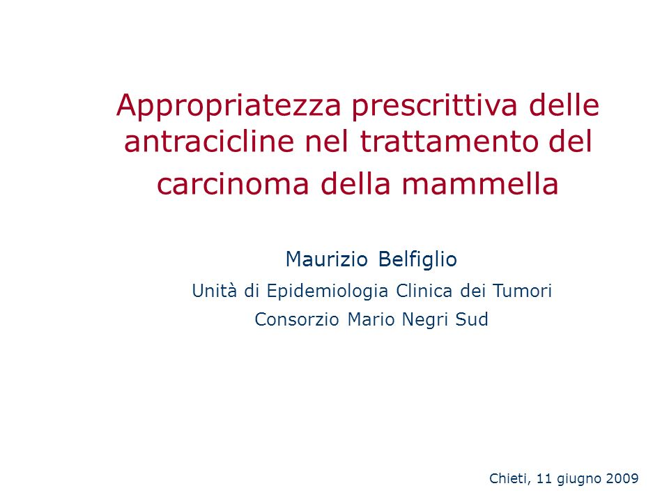 Appropriatezza prescrittiva delle antracicline nel trattamento del carcinoma della mammella