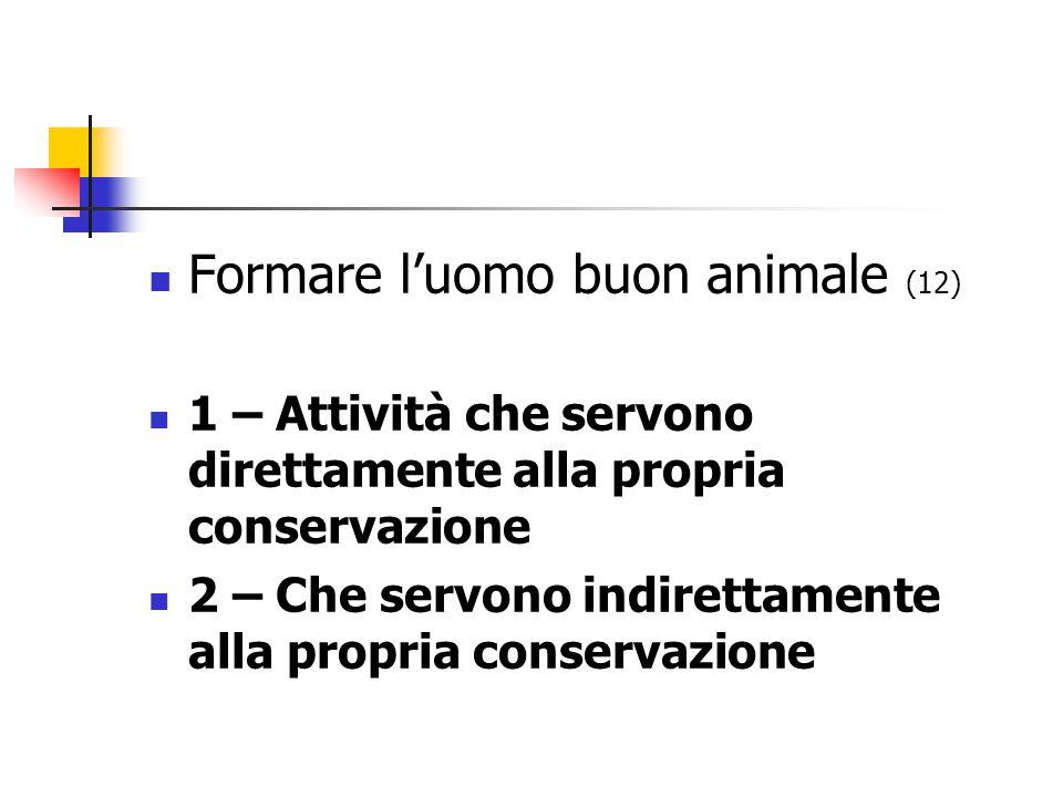 Formare l'uomo buon animale (12)