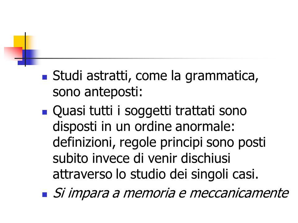 Studi astratti, come la grammatica, sono anteposti: